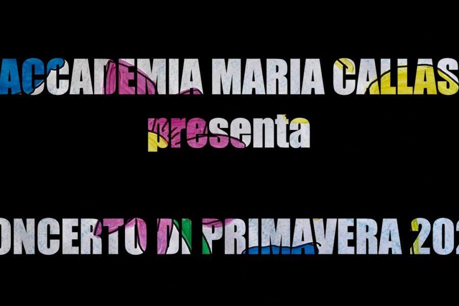 Concerto di Primavera 2021 degli allievi dell'Accademia Maria Callas